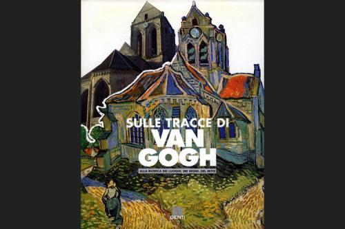 Sulle tracce di Van Gogh